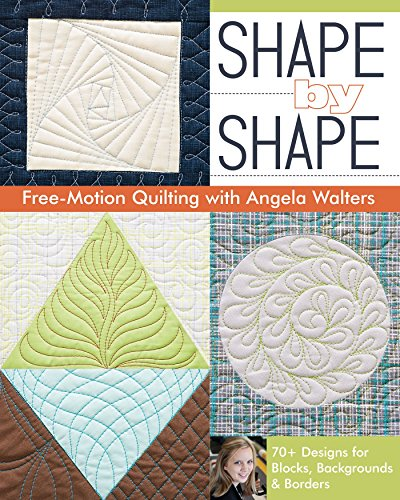 Shape Free Motion Quilting Angela Walters ebook product image