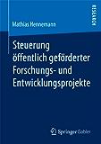Steuerung öffentlich geförderter Forschungs‐ und Entwicklungsprojekte