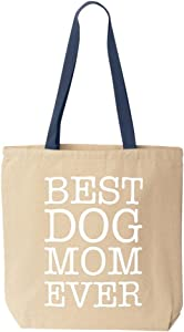 Shop4Ever Best Dog Mom Ever Cotton Canvas Tote Reusable Shopping Bag 10 oz Natural - Navy -Pack of 1- Colored Handle