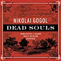Dead Souls Audiobook by Nikolai Vasilievich Gogol Narrated by Tom Weiner