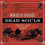 Dead Souls  | Nikolai Vasilievich Gogol