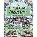 Spiritual Alchemy: Metamorphosis of Body, Mind, and Soul (Alchemy Study Program) (Volume 2)