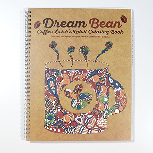 Coffee Lovers - Try this Adult Coloring Book with Recipes and Quotes - Dream Bean