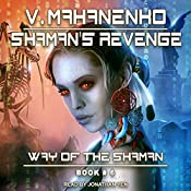 Shaman's Revenge: Way of the Shaman, Book 6 | Vasily Mahanenko