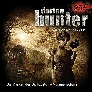 Die Masken des Dr. Faustus - Mummenschanz (Dorian Hunter 25.1) Hörspiel