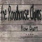 Raw Barn [Explicit]