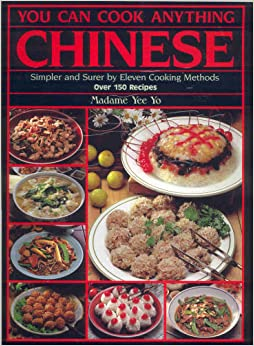 Book You Can Cook Anything Chinese: Simpler and Surer by Eleven Cooking Methods