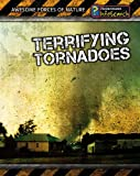 Terrifying Tornadoes, Louise Spilsbury and Richard Spilsbury, 1432937936
