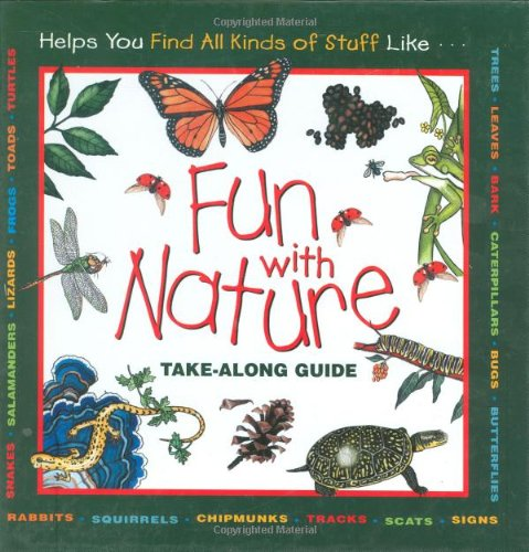 Fun With Nature: Take Along Guide (Take Along Guides) -