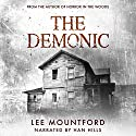 The Demonic: A Supernatural Horror Novel Audiobook by Lee Mountford Narrated by Hannibal Hills