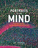 Portraits of the Mind: Visualizing the Brain from Antiquity to the 21st Century