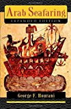 Arab Seafaring: In the Indian Ocean in Ancient and Early Medieval Times