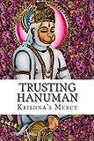 Trusting Hanuman, Krishna's Mercy, 1477569537