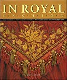 img - for In Royal Fashion: The Clothes of Princess Charlotte & Queen Victoria by Kay Staniland (1997-05-03) book / textbook / text book