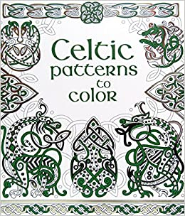 Celtic Patterns To Color Struan Reid David Thelwell 9780794537104 Amazon Com Books