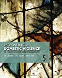 img - for Responding to Domestic Violence: The Integration of Criminal Justice and Human Services by Eve S. Buzawa (2015-11-03) book / textbook / text book