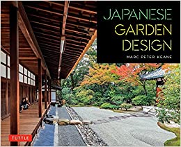 Amazoncom Japanese Garden Design 9784805314258 Marc Peter