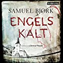 Engelskalt (Ein Fall für Kommissar Munch 1) Audiobook by Samuel Bjørk Narrated by Dietmar Wunder