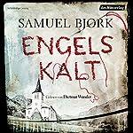 Engelskalt (Ein Fall für Kommissar Munch 1) | Samuel Bjørk