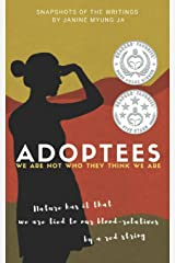 """Adoptees"": We Are Not Who They Think We Are (Before We Were Yours and After True Adoption Stories) Paperback"