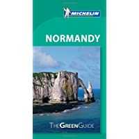 Normandy - Michelin Green Guide: The Green Guide (Michelin Tourist Guides)
