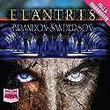 Elantris | Livre audio Auteur(s) : Brandon Sanderson Narrateur(s) : Jack Garrett