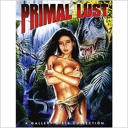 Primal Lusts