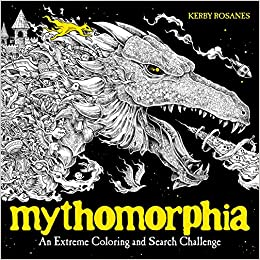 Amazon Mythomorphia An Extreme Coloring And Search Challenge 9780735211094 Kerby Rosanes Books