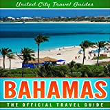 #10: Bahamas: The Official Travel Guide