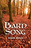 Bard Song, Robin Herne, 1780990871