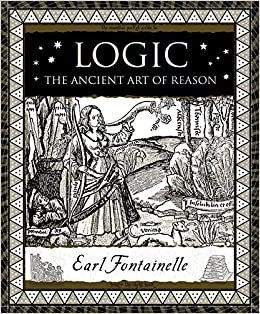 Book Logic: The Ancient Art of Reason (Wooden Books)
