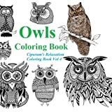 Owls Coloring Book Relax And Unleash Your Creativity A For Adults
