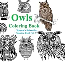 Amazon Owls Coloring Book Relax And Unleash Your Creativity A Coloring Book For Adults