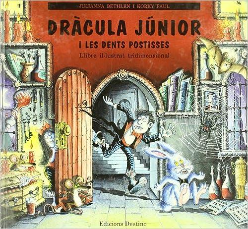 Descargas de libros electrónicos gratis para kindle de amazon Dracula Junior I Les Dents Postisse (APEL-LES MESTRES CATALA) in Spanish FB2 8423327000