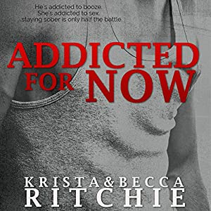 Addicted for Now Audiobook