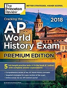 Amazon Com Cracking The Ap World History Exam 2018 Premium Edition