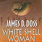 White Shell Woman: A Shaman Mystery | James D. Doss
