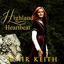 Highland Heartbeat Audiobook by Blair Keith Narrated by Sangita Chauhan