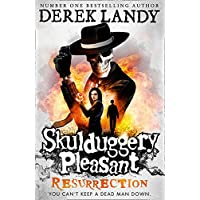 Resurrection: Skulduggery Pleasant Book 10