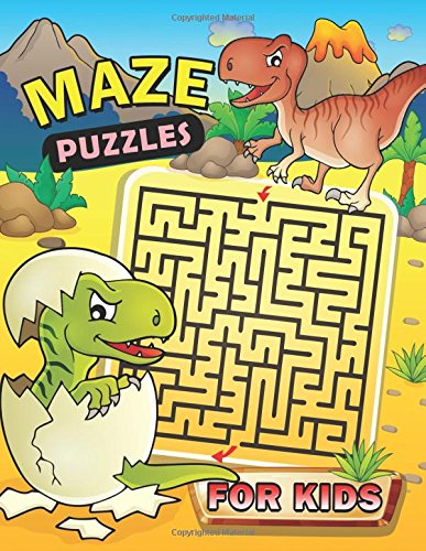 Maze Puzzles for Kids: Maze Puzzles for Kids Workbook Activity Book ages 3-5, 4-6, 6-8