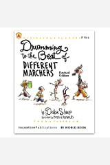 Drumming to the Beat of Different Marchers Kindle Edition