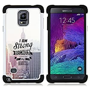 - I Am Strong Because I Know/ H??brido 3in1 Deluxe Impreso duro Soft Alto Impacto caja de la armadura Defender - SHIMIN CAO - For Samsung Galaxy Note 4 SM-N910 N910