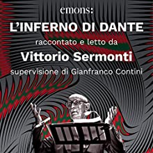 L'inferno di Dante Audiobook by Dante Alighieri, Vittorio Sermonti Narrated by Vittorio Sermonti