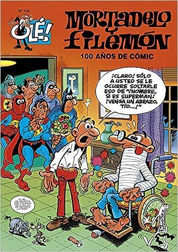100 años de cómic (Olé! Mortadelo 134): Amazon.es: Ibañez, F. (Ibañez Talavera, Franci: Libros
