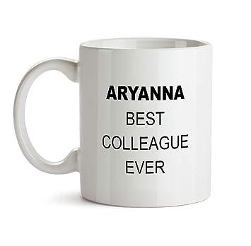Amazon Aryanna Best Colleague Ever Gift Mug