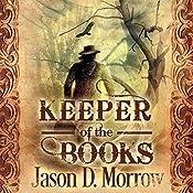 Keeper of the Books | Jason D. Morrow