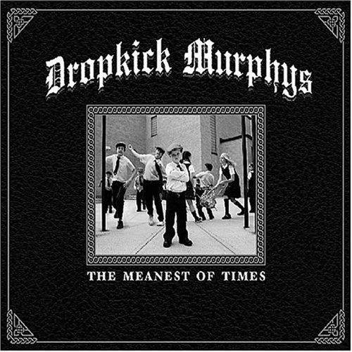 DROPKICK MURPHYS - The Meanest of Times Deluxe Version (2008) - Zortam Music