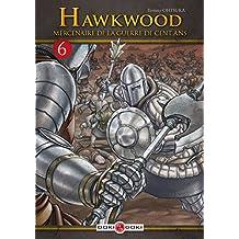 HAWKWOOD T.06 : MERCENAIRE DE LA GUERRE DE CENT ANS