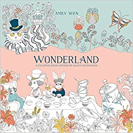 Amazon.com: Wonderland: A Coloring Book Inspired by Alice\'s ...