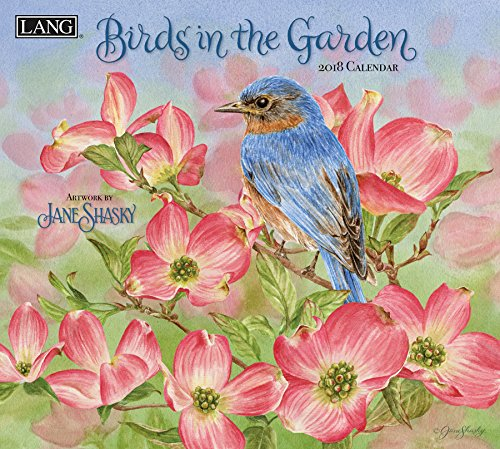 "LANG - 2018 Wall Calendar - ""Birds In The Garden"" - Artwork by Jane Shasky - 12 Month - Open Size, 13 3/8"" X 24"""